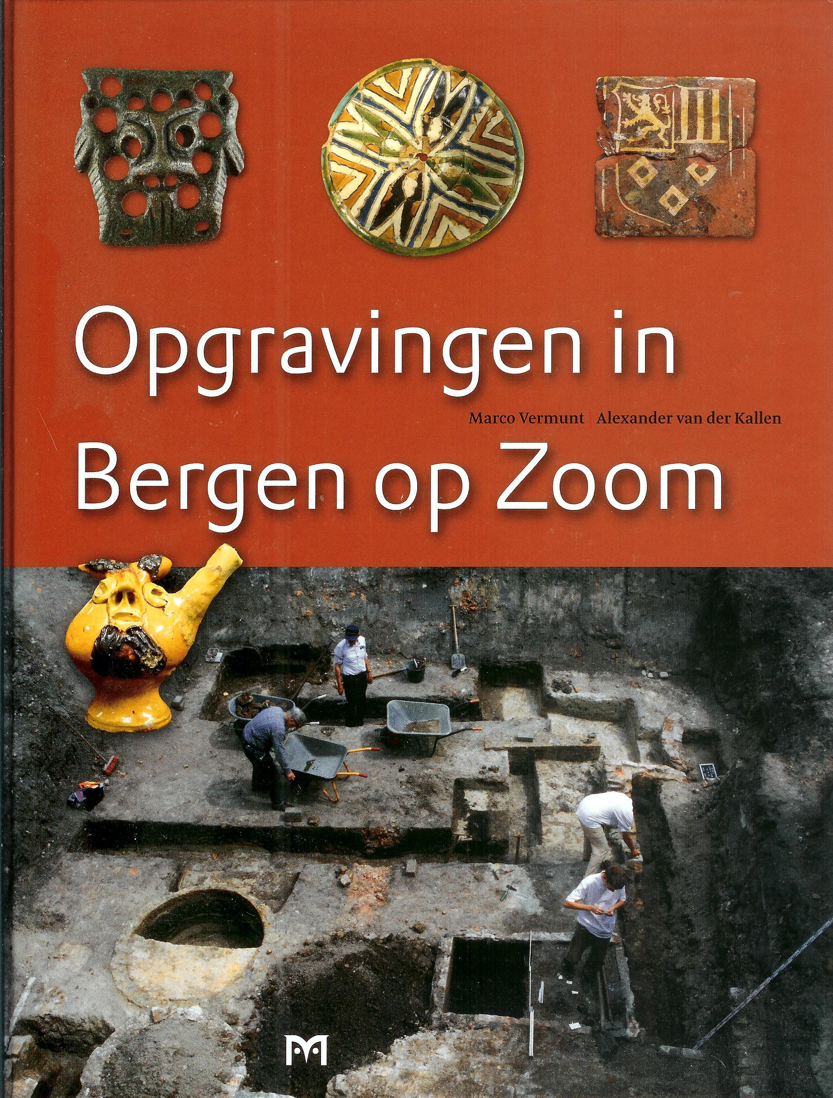 2012 Opgravingen in Bergen op Zoom